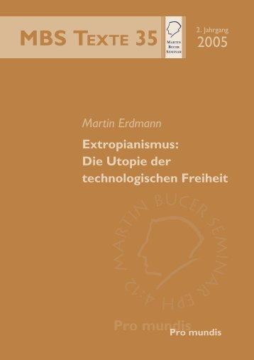 Extropianismus - Martin Bucer Seminar