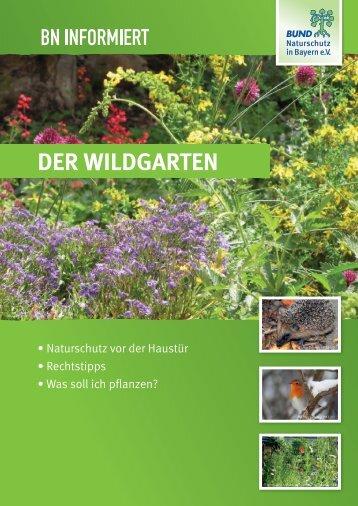 BN informiert: Der Wildgarten - Bund Naturschutz in Bayern eV