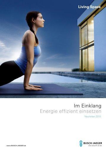 Im Einklang Energie effizient einsetzen - Busch-Jaeger Elektro GmbH
