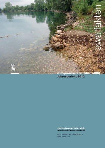 Juragewässerkorrektion - Jahresbericht 2012 - Bau-, Verkehrs