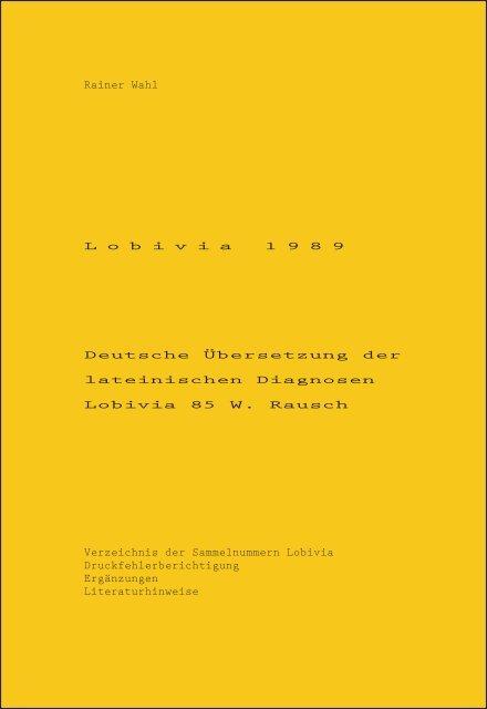 Rainer Wahl L o b i v i a 1 9 8 9 Deutsche Übersetzung der ...