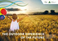 The OuTdOOr experience Of The fuTure