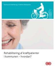 Rehabilitering af kræftpatienter i kommunen - Kræftens Bekæmpelse