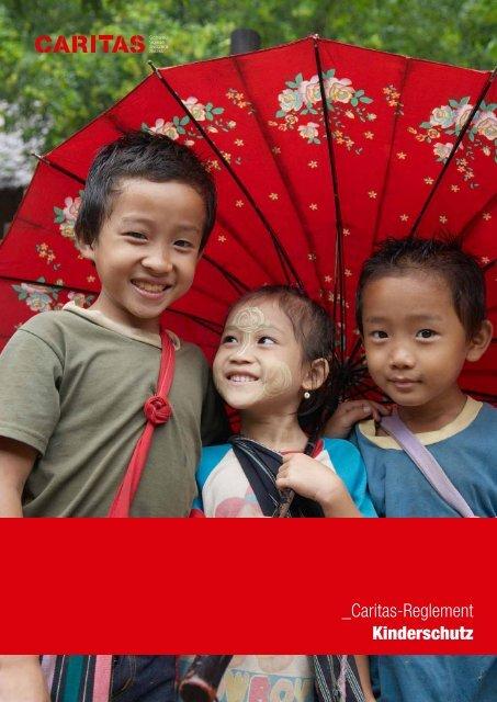 _Caritas-Reglement Kinderschutz - CARITAS - Schweiz