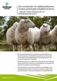Den svenska kött- och mjölkproduktionens inverkan på biologisk ...
