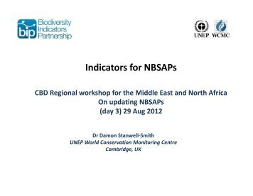 UNEP-WCMC - Indicators for NBSAPs - Convention on Biological ...