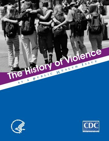 The History of Violence as a public health issue - Centers for ...