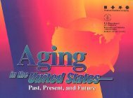 Aging in the United States--Past, Present, and Future - U.S. Census ...