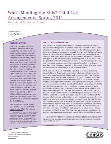 Who's Minding the Kids? Child Care Arrangements: Spring 2011