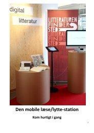 Den mobile læse/lytte-station - Centralbibliotek.dk