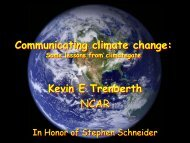 Communicating climate change: Kevin E Trenberth NCAR - CGD