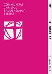 112. Rundbrief, 1. Halbjahr 2007 - Communität Christusbruderschaft ...