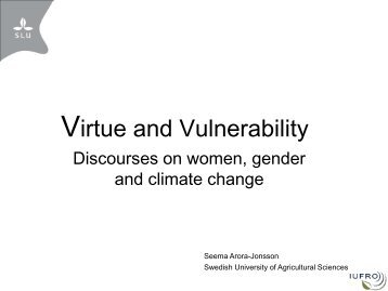 Virtue and Vulnerability: Discourses on women, gender and ... - CIFOR