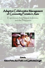 Adaptive collaborative management of community forests in Asia ...