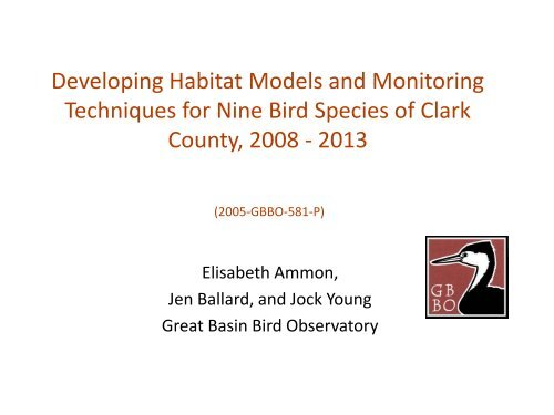 Developing Habitat Models and Monitoring Techniques for Nine Bird ...