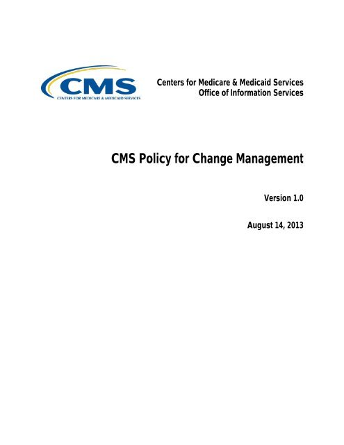 CMS Change Management Policy [PDF, 106KB] - Centers for