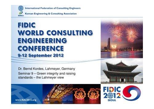 Dr. Bernd Kordes, Lahmeyer, Germany Seminar 9 – Green integrity ...