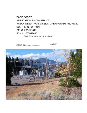 pacificorp's application to construct yreka–weed transmission line ...