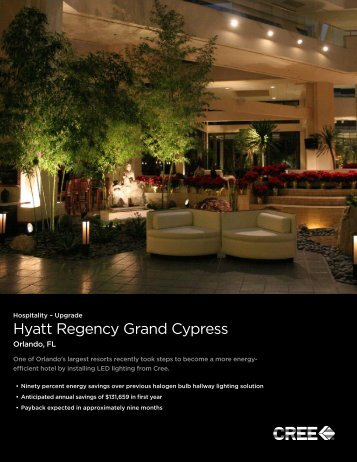 Hyatt Regency Grand Cypress - Orlando, FL - Cree, Inc.