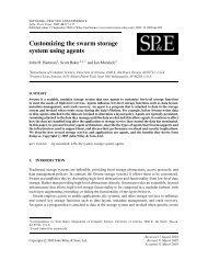 Customizing the swarm storage system using agents