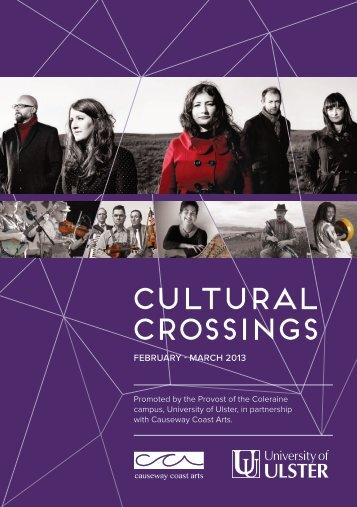 CULTURAL CROSSINGS - Cultural Development - University of Ulster