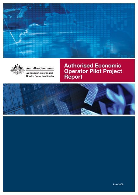 Authorised Economic Operator Pilot Project Report - Australian ...