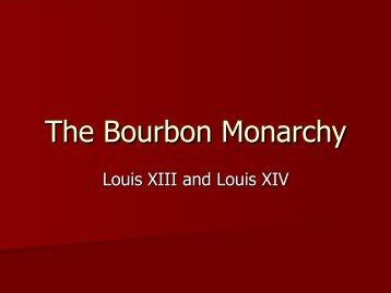 The Bourbon Monarchy