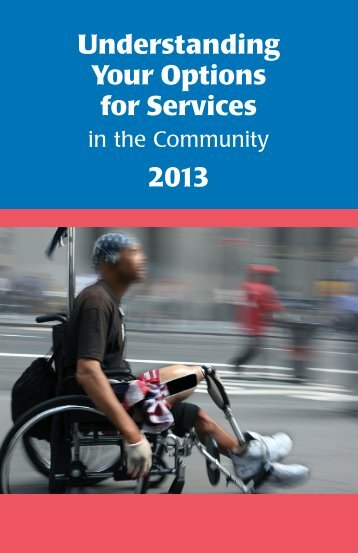 Understanding Your Options for Services in the Community 2013