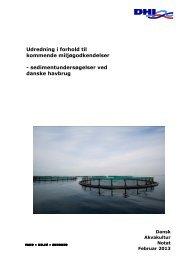 Udredning i forhold til kommende ... - Dansk Akvakultur