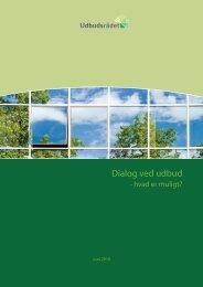 Vejledningen om dialog ved udbud - hvad er muligt? - Dansk Erhverv