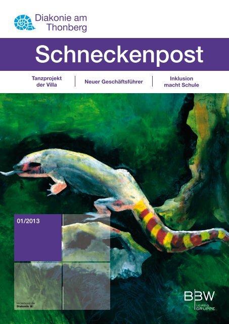 Schneckenpost 2013/1 - Diakonie am Thonberg