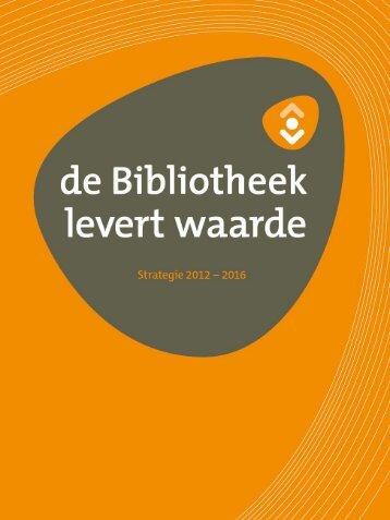 De Bibliotheek levert waarde - Vereniging van Openbare Bibliotheken