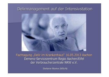Delirmanagement auf der Intensivstation - Demenz-Servicezentrum ...