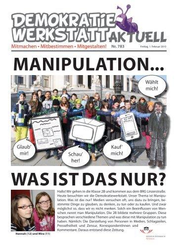 MANIPULATION... WAS IST DAS NUR? - Demokratiewebstatt
