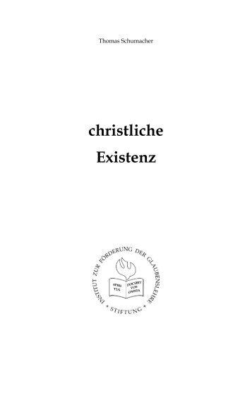 christliche Existenz - Institut zur Förderung der Glaubenslehre