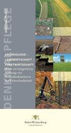 """""""Archäologie - Landwirtschaft - Forstwirtschaft"""". - Denkmalpflege ..."""