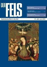 Katholisches Wort in die Zeit 41. Jahr Juni 2010 - Der Fels