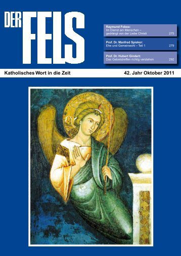 Katholisches Wort in die Zeit 42. Jahr Oktober 2011 - Der Fels