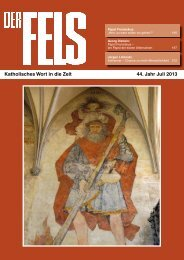 Katholisches Wort in die Zeit 44. Jahr Juli 2013 - Der Fels