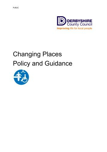 Changing Places Policy and Guidance - Derbyshire County Council