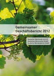 Geschäftsbericht 2012 01 - Deutsches Weininstitut