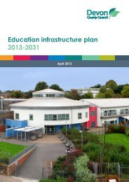Education infrastructure plan 2013-2031 - Devon County Council