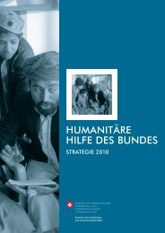 HUMANITÄRE HILFE DES BUNDES - Deza - admin.ch