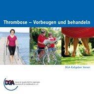 Thrombose - der Deutschen Gesellschaft für Angiologie