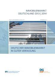 IMMOBILIENMARKT DEUTSCHLAND 2013 | 2014 ... - DG Hyp