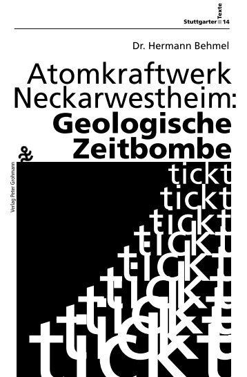Atomkraftwerk Neckarwestheim: Geologische - Die AnStifter
