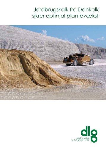 Læs meget mere om jordbrugskalk og kalkens gode virkninger ... - dlg
