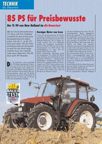 85 PS für Preisbewusste Der TL 90 von New Holland im dlz-Dauertest
