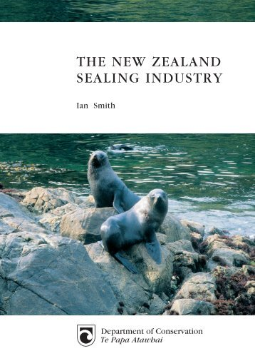 The New Zealand Sealing Industry - Department of Conservation