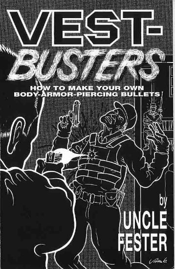 Vest Busters - Uncle Fester - Documenting Reality